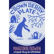 The Crown Derby Plate: A Ghost Story for Christmas, Paperback