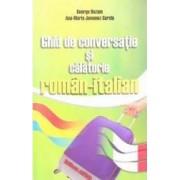 Ghid de conversatie si calatorie roman-italian - George Huzum