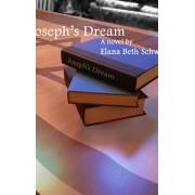 Joseph's Dream, Hardback/Elana Beth Schwab