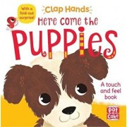 Clap Hands: Here Come the Puppies, Hardcover/Pat-A-Cake