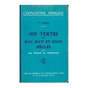 L explication francais Tome I : 100 textes des XVI, XVII et XVIII siècles - Collectif - Livre