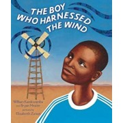 The Boy Who Harnessed the Wind, Hardcover/William Kamkwamba