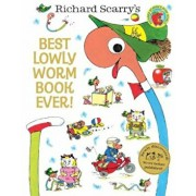 Best Lowly Worm Book Ever!, Hardcover/Richard Scarry