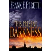 This Present Darkness, Paperback/Frank E. Peretti