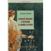 Schiţă pentru o istorie a limbii latine