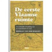 De eerste Vlaamse ruimte - Herman Van der Haegen
