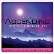 Ascending Into Supernatural