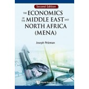 The Economics of the Middle East and North Africa (MENA), Hardcover/Joseph Pelzman