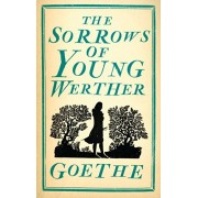Sorrows of Young Werther, Paperback/Johann Wolfgang von Goethe