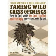 Taming Wild Chess Openings: How to Deal with the Good the Bad and the Ugly