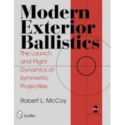 Modern Exterior Ballistics: The Launch and Flight Dynamics of Symmetric Projectiles, Hardcover