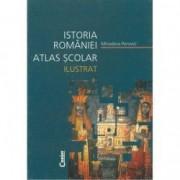Atlas scolar ilustrat istoria Romaniei - Editia 2014 - Minodora Perovi