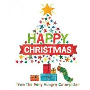Happy Christmas from the Very Hungry Caterpillar, Hardcover/Eric Carle