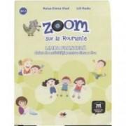 Zoom sur la Roumanie. Limba franceza caiet de activitati pentru clasa a II-a