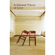 A General Theory of Love, Paperback