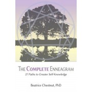 The Complete Enneagram: 27 Paths to Greater Self-Knowledge, Paperback