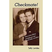 Checkmate! The Love Story of Mikhail Tal and Sally Landau, Paperback/Sally Landau