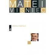 Opera poetica/Matei Visniec