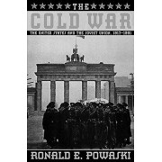 The Cold War: The United States and the Soviet Union 1917-1991, Paperback/Ronald E. Powaski