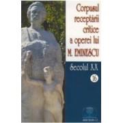 Corpusul receptarii critice a operei lui M. Eminescu - 16 + 17