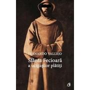 Sfanta Fecioara a ucigasilor platiti/Fernando Vallejo