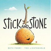 Stick and Stone, Hardcover