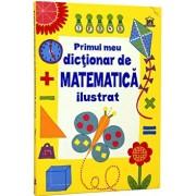 Primul meu dictionar de matematica ilustrat/Kirsteen Rogers