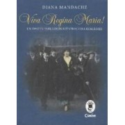 Viva Regina Maria - Diana Mandache