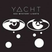 Yacht - See Mystery Lights (0602527154442) (1 CD)