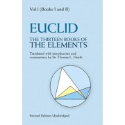 The Thirteen Books of the Elements, Vol. 1, Paperback