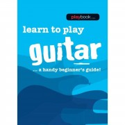 Wise Publications Playbook: Learn To Play Guitar A Handy Beginner's Guide!
