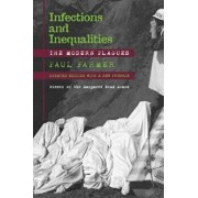 Infections and Inequalities: The Modern Plagues, Updated with a New Preface, Paperback/Paul Farmer