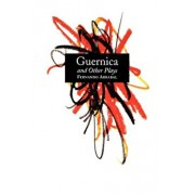 Guernica and Other Plays: The Labyrinth; The Tricycle; Picnic on the Battlefield; And They Put Handcuffs on the Flowers; The Architect and the E, Paperback/Fernando Arrabal