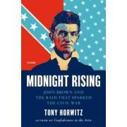 Midnight Rising: John Brown and the Raid That Sparked the Civil War, Paperback