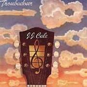 J.J. Cale - Troubadour (0042281000126) (1 CD)