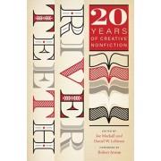 River Teeth: Twenty Years of Creative Nonfiction, Paperback/Joe Mackall