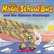 The Magic School Bus and the Climate Challenge - Audio/Joanna Cole