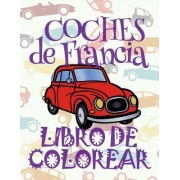 ✌ Coches de Francia ✎ Libro de Colorear Carros Colorear Ninos 8 Anos ✍ Libro de Colorear Ninos: ✌ Cars of France Car Coloring