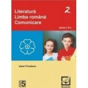 Literatura. Limba romana. Comunicare clasa 5 partea a II-a - Ioana Triculescu