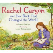 Rachel Carson and Her Book That Changed the World, Paperback