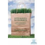 Inteligenta ecologica - Daniel Goleman