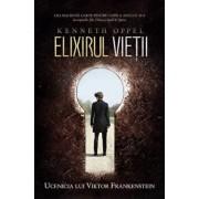 Elixirul vietii, Ucenicia lui Viktor Frankenstein, Vol.1/Kenneth Oppel