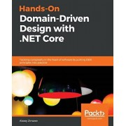 Hands-On Domain-Driven Design with .NET Core, Paperback/Alexey Zimarev