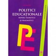Politici educationale. Repere teoretice si pragmatice