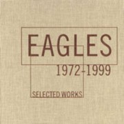 Eagles - Selected Works 1972-1999 (0075596257527) (4 CD)