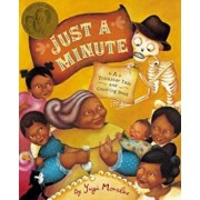 Just a Minute!: A Trickster Tale and Counting Book, Hardcover/Yuyi Morales