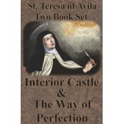 St. Teresa of Avila Two Book Set - Interior Castle and The Way of Perfection, Paperback/St Teresa of Avila