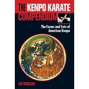 The Kenpo Karate Compendium: The Forms and Sets of American Kenpo, Paperback