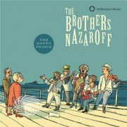 Video Delta Brothers Nazaroff - Brothers Nazaroff: The Happy Prince - CD