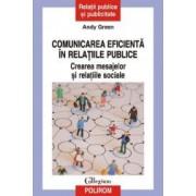 Comunicarea eficienta in relatiile publice. Crearea mesajelor si relat